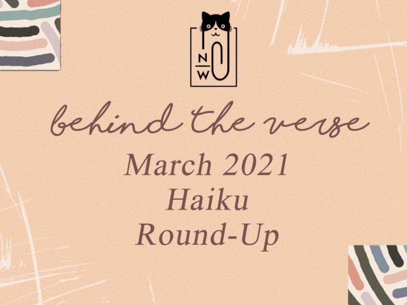 Neen Writes behind the verse mar2021 haiku