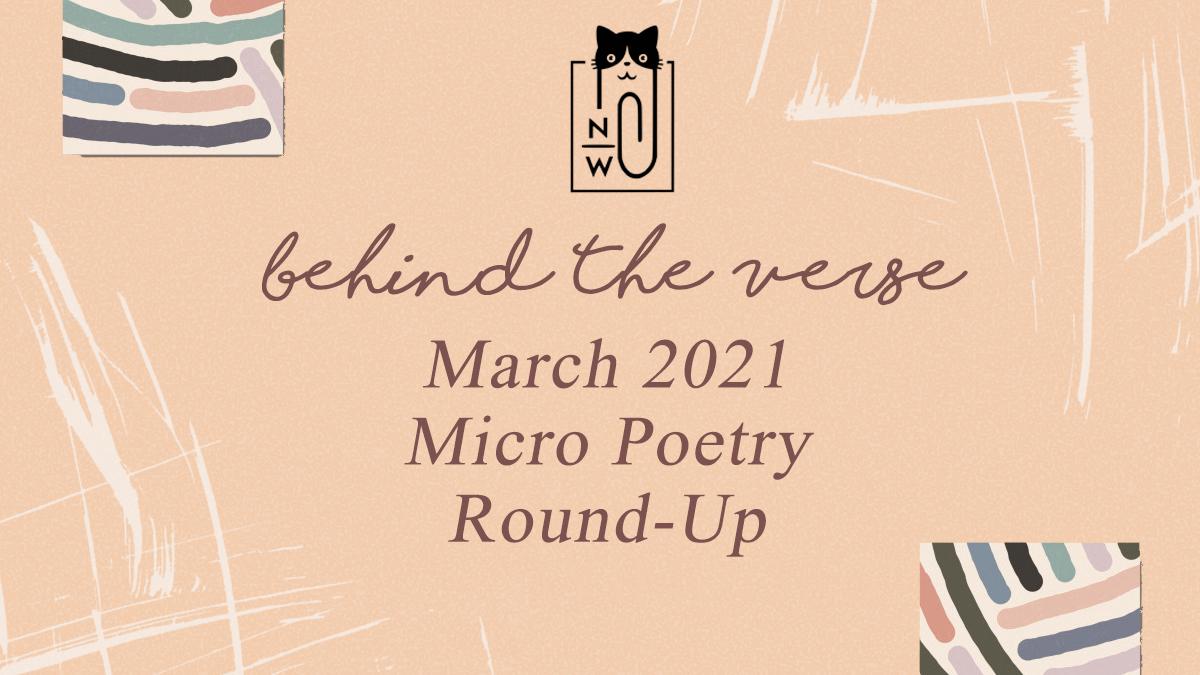 Neen Writes behind the verse mar2021 micro poetry