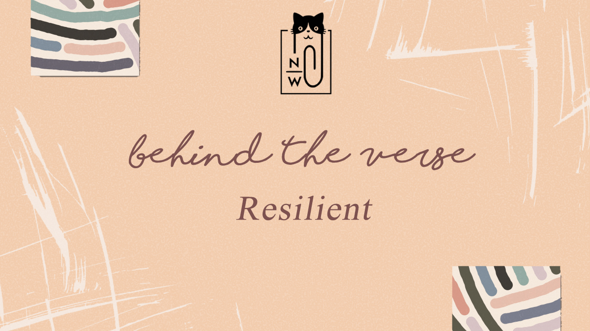 Neen Writes behind the verse resilient